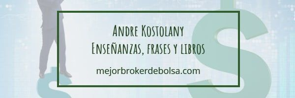 andre kostolany libros y frases